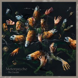 MOTORPSYCHO. The Crucible LP