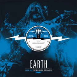 EARTH. Third Man Live 08.01.2016 LP