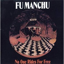 FU MANCHU. No One Rides For Free LP