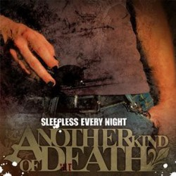 ANOTHER KIND OF DEATH. Sleepless Every Night CD