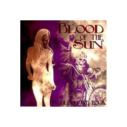 BLOOD OF THE SUN. In Blood we rock CD