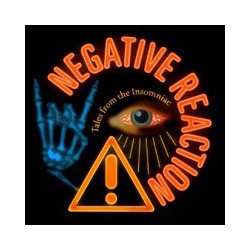 NEGATIVE REACTION. Tales from the Insomniac CD