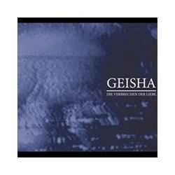 GEISHA. Die Verlechen Der Liebe CD Dig