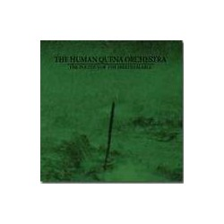 THE HUMAN QUENA ORCHESTRA. The Politics Of The Irredeemable CD D