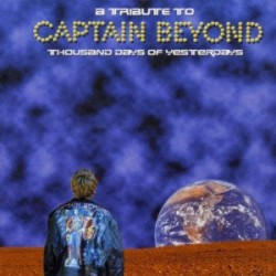 V/A. TRIBUTE TO CAPTAIN BEYOND. Thousand Days of Yesterdays
