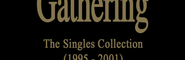 THE GATHERING – The Singles Collection